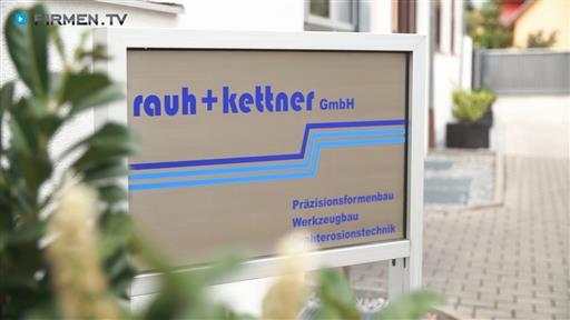 Videovorschau Rauh + Kettner GmbH Präzisionsformen- u. Werkzeugbau