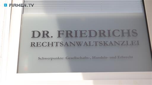 Filmreportage zu Dr. Christoph Friedrichs  Kanzlei für Wirtschaftsrecht und Erbrecht