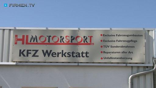Videovorschau HL Motorsport KFZ-Werkstatt + Veredelung