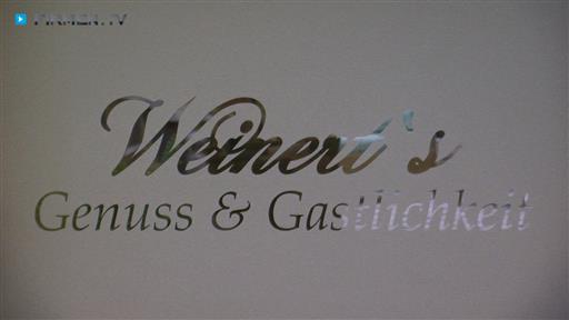 Filmreportage zu Weinert's Genuss & Gastlichkeit GmbH