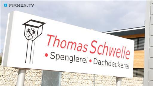 Filmreportage zu Thomas Schwelle GmbH Spenglerei & Dachdeckerei